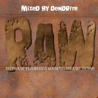 Dendrite   Raw (Techno)