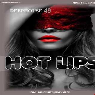 Dendrite   DeepHouse 49 (Hot Lips)