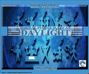 Dendrite  NORMAL PEOPLE SLEEP AT DAYLIGHT