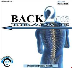 Dendrite   Back 2 Trance 2013
