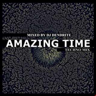 Dendrite   Amazing Time
