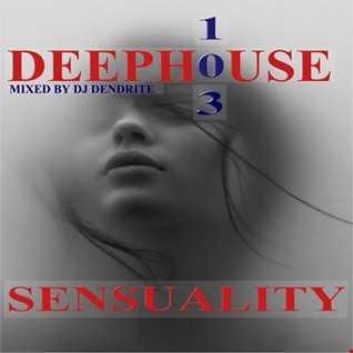 Dendrite   DeepHouse 103(Sensuality)