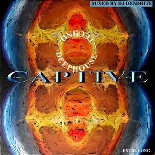 djDendrite DendriteCaptivemix