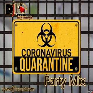 CoronaVirus Quarantine Party Mix