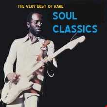 Some Rare Soul Classics from Back In The Day.