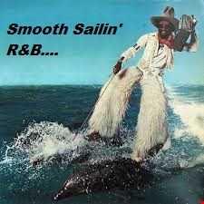 SMOOTH SAILIN' RNB