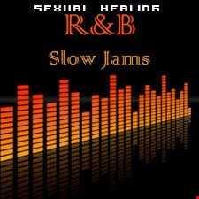 SEXUAL HEALING...RNB SLOW JAMS