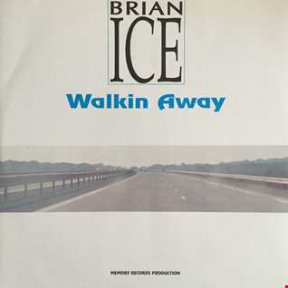 Brian Ice - Walking Away (@ UR Service Version)