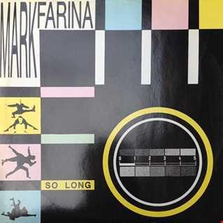 Mark Farina - So Long (@ UR Service Version)