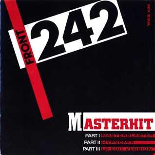 Front 242 - Master Hit (@ UR Service Version)