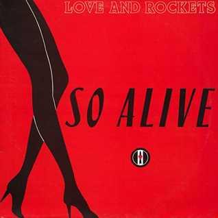 Love & Rockets - So Alive (@ UR Service Version)