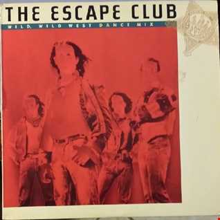 The Escape Club - Wild, Wild West (@ UR Service Version)