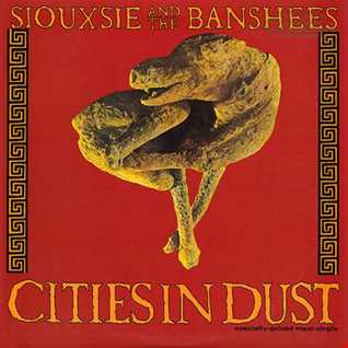 Siouxsie & The Banshees - Cities In Dust (@ UR Service Version)