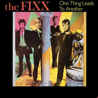 The Fixx - One Thing Leads To Another (@ UR Service Version)