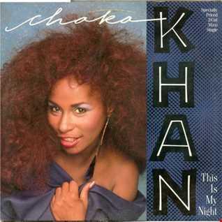 Chaka Khan - This Is My Night (@ UR Service Version)