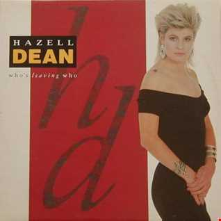 Hazell Dean - Who's Leaving Who (@ UR Service Version)