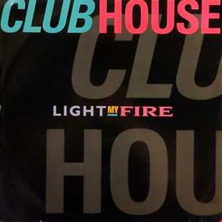 Clubhouse feat Carl - Light My Fire (@ UR Service Version)