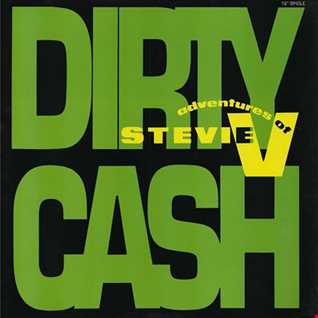 The Adventures Of Stevie V. - Dirty Cash (@ UR Service Version)