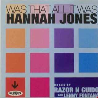 Hannah Jones - Was That All It Was (@ UR Service Version)
