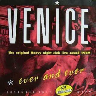 Venice - Ever & Ever (@ UR Service Version)