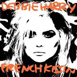 Debbie Harry - French Kissin' (@ UR Service Version)