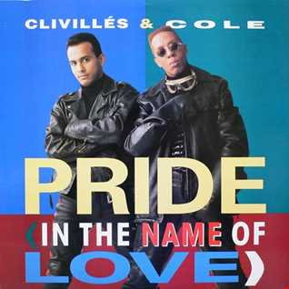 Clivilles & Cole - Pride (In The Name Of Love) (@ UR Service Version)