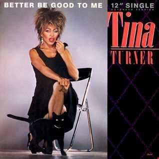 Tina Turner - Better Be Good To Me (@ UR Service Version)