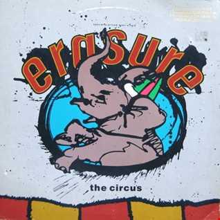Erasure - The Circus (@ UR Service Version)