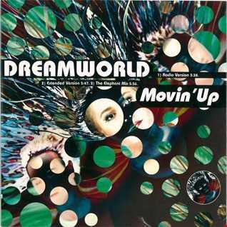 Dreamworld - Movin' Up (@ UR Service Version)