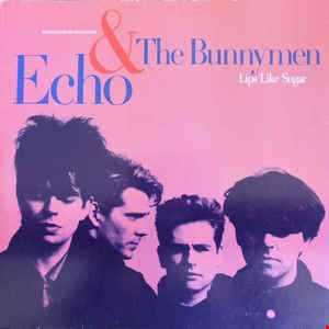 Echo & The Bunnymen - Lips Like Sugar (@ UR Service Version)
