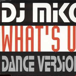 DJ Miko - What's Up (@ UR Service Version)