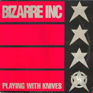 Bizarre Inc. - Playing With Knives (@ UR Service Version)