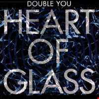Double You - Heart Of Glass (@ UR Service Version)