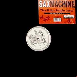 Saxmachine - Sax It Up (Jungle Love) (@ UR Service Version)