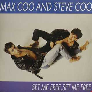 Max Coo & Steve Coo - Set Me Free, Set Me Free (@ UR Service Version)