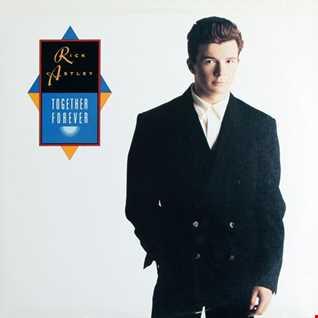 Rick Astley - Together Forever (@ UR Service Version)   Rick Astley