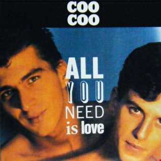 Coo Coo - All You Need Is Love (@ UR Service Version)