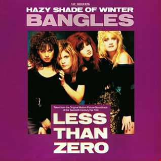 Bangles - Hazy Shade Of Winter (@ UR Service Version)