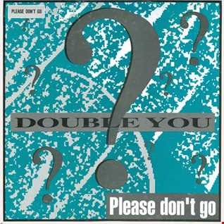 Double You - Please Don't Go (@ UR Service Version)