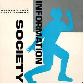 Information Society - Walking Away (@ UR Service Version)