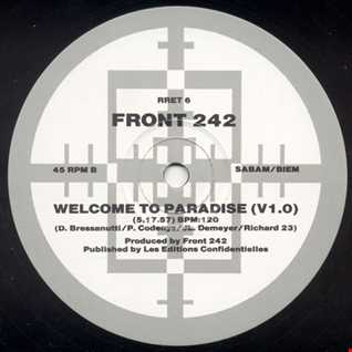 Front 242 - Welcome To Paradise (@ UR Service Version)