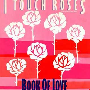 Book Of Love - I Touch Roses (@ UR Service Version)