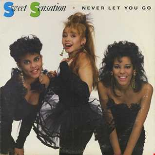 Sweet Sensation - Never Let You Go (@ UR Service Version)