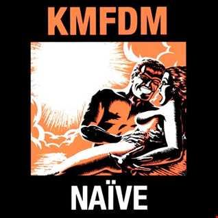 KMFDM - Naive (@ UR Service Version)