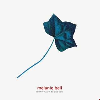 Melanie Bell - I Don't Wanna Be Like You (@ UR Service Version)