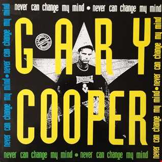 Gary Cooper - Never Can Change My Mind (@ UR Service Version)