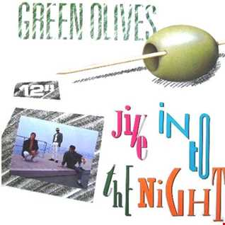 Green Olives - Jive Into The Night (@ UR Service Version)