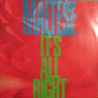 Maltese - It's All Right (@ UR Service Version)
