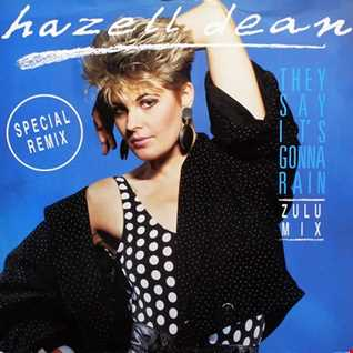 Hazell Dean - They Say It's Gonna Rain (@ UR Service Version)