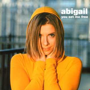 Abigail - You Set Me Free (@ UR Service Version)